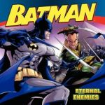 Batman Classic Eternal Enemies