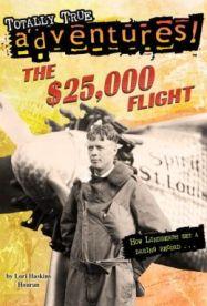 The $25,000 Flight by Lori Haskins Houran