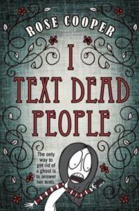 I Text Dead People